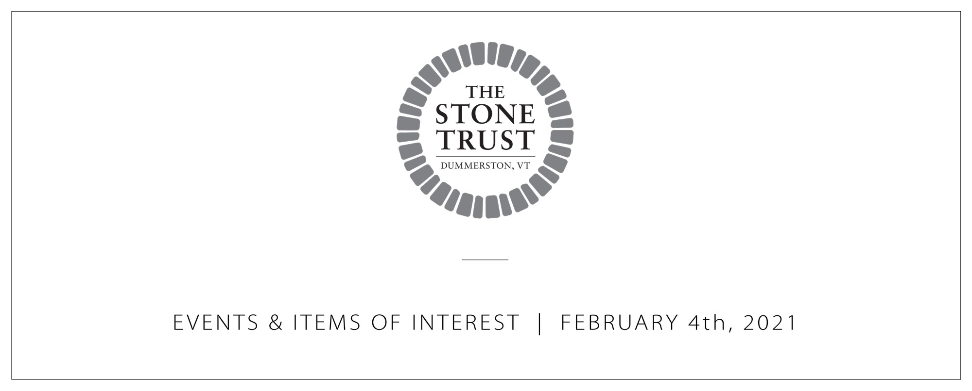 Events & Items of Interest | February 4th, 2021